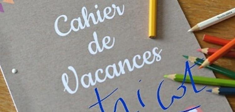 **Cahier de Vacances**
