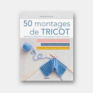 50 Montages de Tricot – Pascale Moëllic
