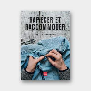 Rapiécer et Raccommoder – Kerstin Neumüller