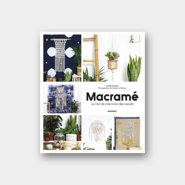 Présentation de la couverture du livre Macramé, ou l'art de créer avec des noeuds, aux éditions Marabout
