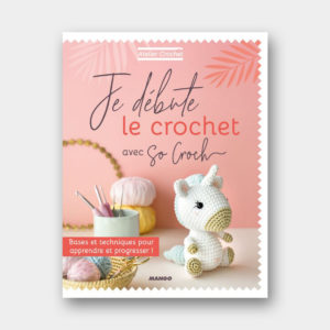 Je débute le crochet avec So Croch' !