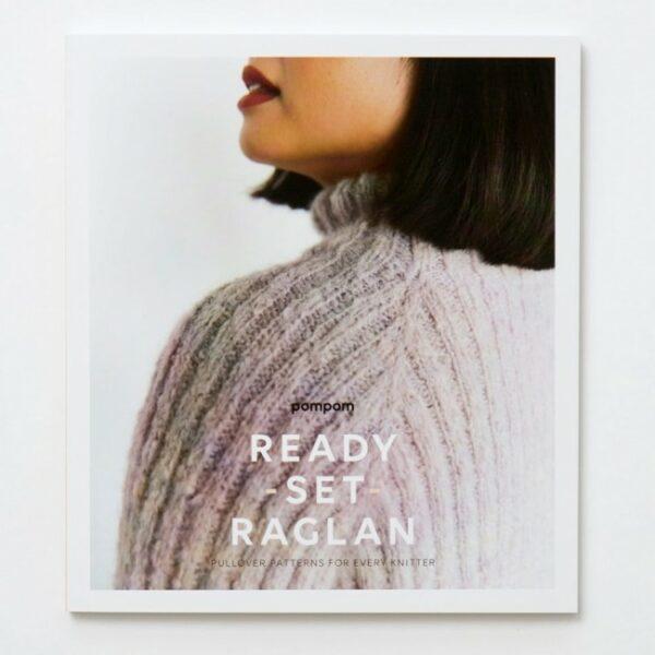 Couverture du livre Ready Set Raglan de Pompom Magazine