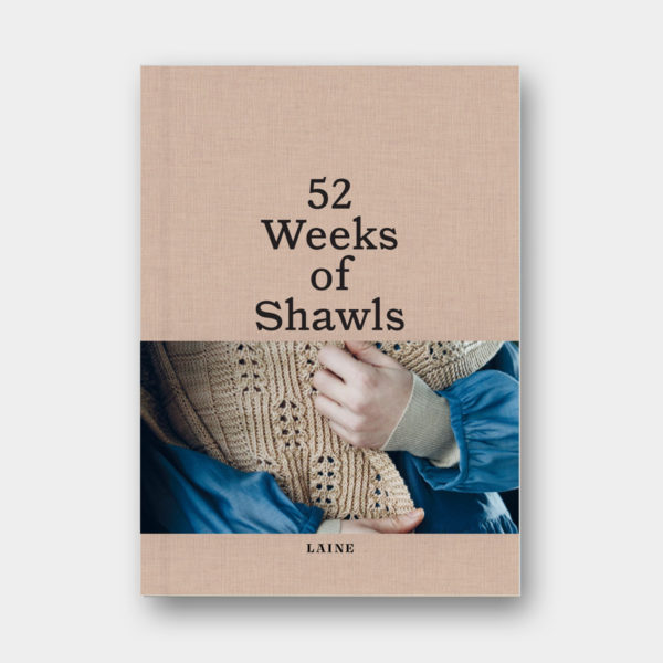 Cover of the book 52 Weeks of Shawls, published by Laine Magazine