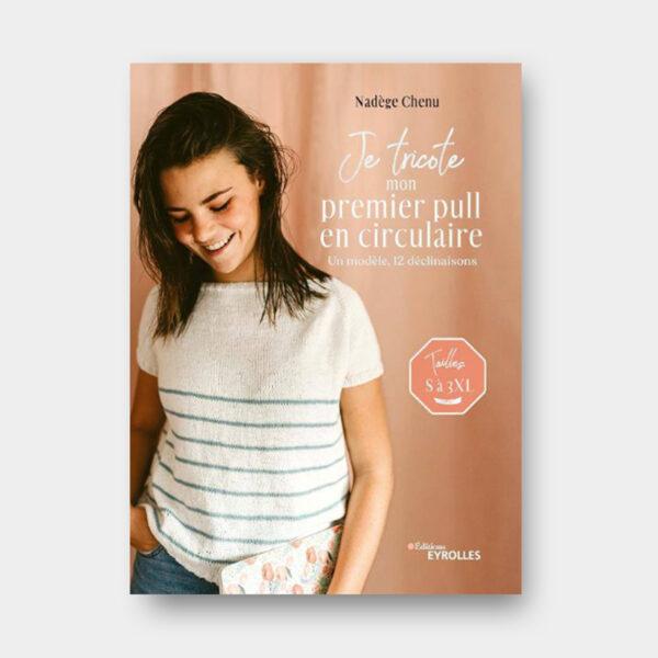 Couverture du livre de Nadège Chenu, Je tricote mon premier pull en circulaire