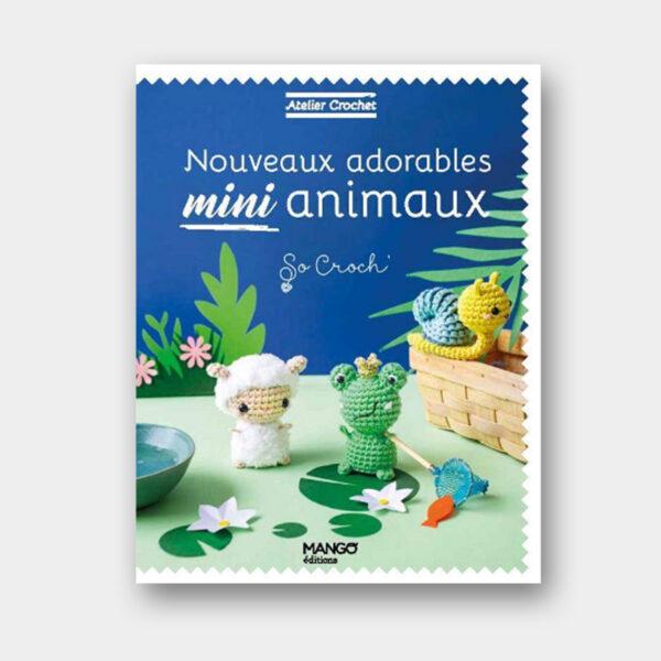 Couverture du livre Nouveaux Adorables Mini Animaux de So Croch'