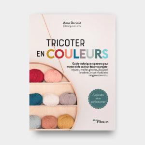 Tricoter en couleurs – Anna Dervout