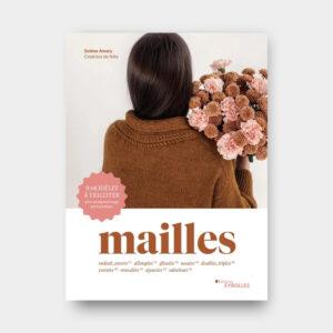 Mailles – Solène Amary (Nale) – Pré-commandes